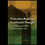 Princeton Readings in Islamist Thought: Texts and Contexts from al Banna to Bin Laden