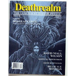 Deathrealm   The Land Where Horror Dwells   Issue Number 25: Stephen Mark Rainey: Books