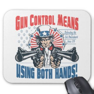 Gun Control Means Using Both Hands Pro Gun Gear Mouse Pads