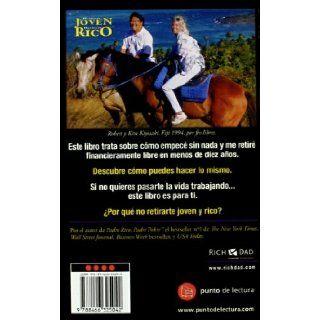 Retirate Joven, Retirate Rico (Spanish Edition): Robert T. Kiyosaki: 9788466325042: Books