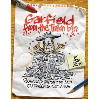 Garfield from the Trash Bin Rescued Rejects & Outrageous Outtakes [Paperback] [2010] (Author) Jim Davis Books