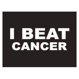 #149 I Beat Cancer Bumper Sticker / Vinyl Decal: Automotive