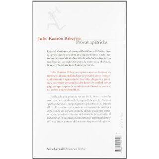 Prosas apatridas (Spanish Edition): Julio Ramon Ribeyro: 9788432212307: Books