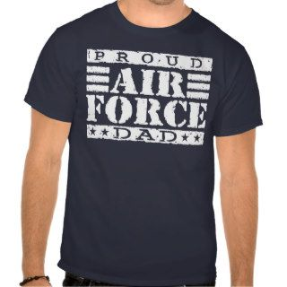 Proud Air force Dad Shirts