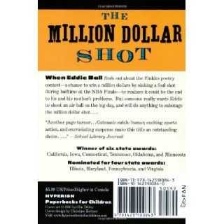 Million Dollar Shot, The (new cover) (Million Dollar Series): Dan Gutman: 9781423100843: Books