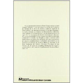La propiedad publica, vinculada y eclesiastica: En Gran Canaria, en la crisis del antiguo regimen (Ediciones del Excmo. Cabildo Insular de Gran Canaria. Geografia e historia) (Spanish Edition): Vicente Suarez Grimon: 9788450560725: Books