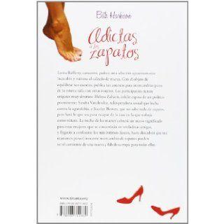 Adictas a los zapatos (Spanish Edition) Beth Harbison 9788496711662 Books