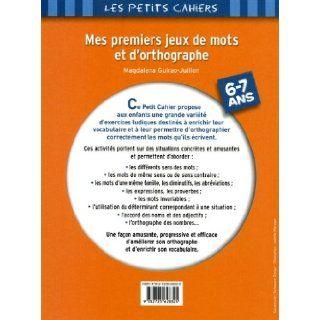 Mes premiers jeux de mots et d'orthographe 6 7 ans (French Edition): Loïc Méhée: 9782725628325: Books