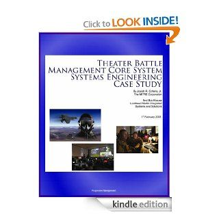 Theater Battle Management Core System Systems Engineering Case Study   History and Details of TBMCS Integrated Air Command and Control System eBook U.S.  Military, U.S.  Air Force (USAF), Air Force Institute  of Technology, World  Spaceflight News, Depart