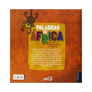 Las palabras de �frica / Words of Africa: Cuentos de un continente en camino / Tales of a Continent on Its Way (Spanish Edition): Anonymous: 9788426389053: Books