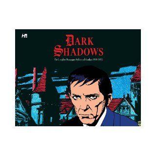 Dark Shadows the Complete Newspaper Dailies and Sunday: Ken Bald, Daniel Herman: 9781613450710: Books