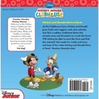 Mickey Mouse Clubhouse Mickey and Donald Have a Farm (Disney Mickey Mouse Clubhouse): Disney Book Group, Bill Scollon, Disney Storybook Art Team: 9781423149460: Books