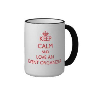 Keep Calm and Love an Event Organizer Coffee Mug