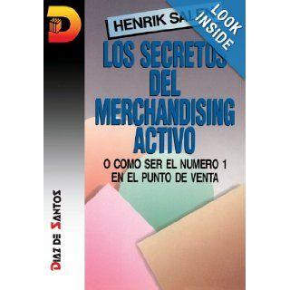 Los Secretos del Merchandising Activo (Spanish Edition) Henrik Salen 9788479781248 Books