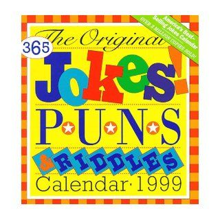 Cal 99 Original 365 Jokes, Puns, and Riddles Calendar Workman Publishing, Page a Day 9780761110941 Books