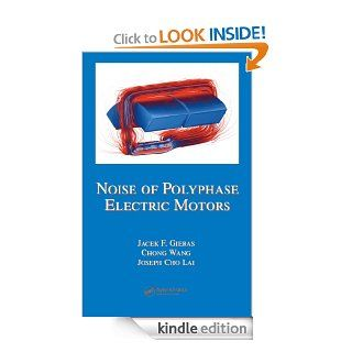 Noise of Polyphase Electric Motors (Electrical and Computer Engineering) eBook: Gieras, Jacek F.: Kindle Store