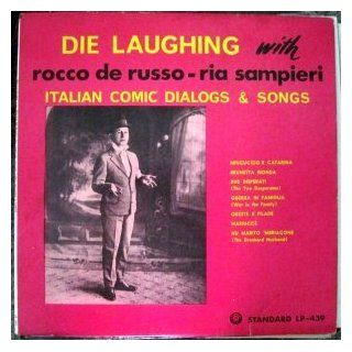 Die Laughing with Rocco de Russo   Ria Sampieri   Italian Comic Dialogs & Songs   Standard LP 439 Music