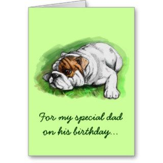 Happy Birthday Dad: Bulldog Greeting Cards