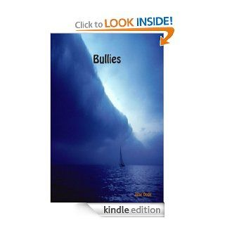 Bullies (True Stories of Life in a Psychiatric Hospital) eBook Jane Dode Kindle Store
