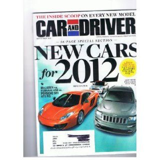 Car and Driver Magazine September 2011 New Cars for 2012, Mclaren Vs, Ferrari 458 Vs Porsche 911 Gt2 Rs, Best Tech of the Year get More Power Use Less Gas Books