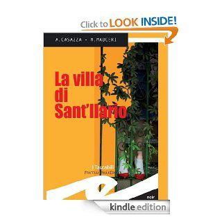 La villa di Sant'Ilario (Tascabili. Noir) (Italian Edition) eBook: Andrea Casazza, Max Mauceri: Kindle Store