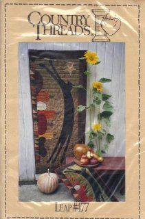 Leap #477   Country Threads   Wall Hanging Quilt Pattern
