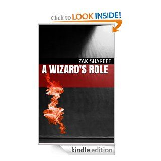 A Wizard's Role (More Than Wands) eBook: Zak Shareef: Kindle Store