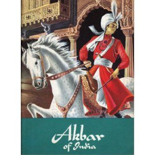 Akbar of India: Cornelia Spencer: Books