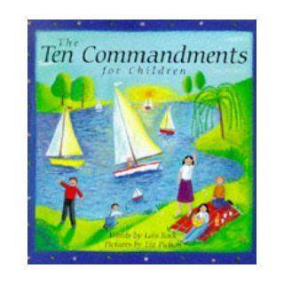 The Ten Commandments for Children Lois Rock, Liz Pichon 9780745939704 Books