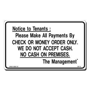 Lynch Sign 10 in. x 7 in. Black on White Plastic Notice to Tenants   Check or Money Order Sign APT  3