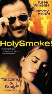Holy Smoke [VHS]: Kate Winslet, Harvey Keitel, Julie Hamilton, Sophie Lee, Daniel Wyllie, Paul Goddard, Tim Robertson, George Mangos, Kerry Walker, Les Dayman, Samantha Murray, Sandy Gutman, Simon Anderson, Pam Grier, �va Martin (II), Mira Wright, Polly Wr