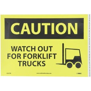 "NMC C637PB OSHA Sign, Legend ""CAUTION   WATCH OUT FOR FORK LIFT TRUCKS"" with Graphic, 14"" Length x 10"" Height, Pressure Sensitive Vinyl, Black on Yellow: Industrial Warning Signs: Industrial & Scientific"