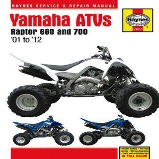 Yamaha ATVs Raptor 660 and 700 '01 to '12 (Haynes Service & Repair Manual) Editors of Haynes Manuals 9781563929779 Books
