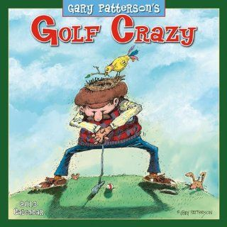 (12x12) Golf Crazy by Gary Patterson   2013 12 Month Calendar   Prints