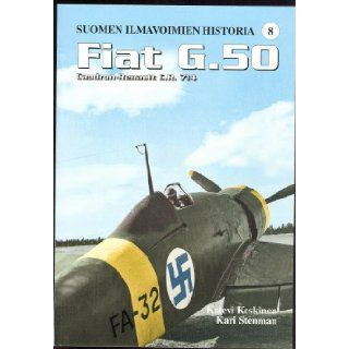 Fiat G.50 and Caudron Renault C.R. 714 (Finnish Air Force History, vol. 8): Books