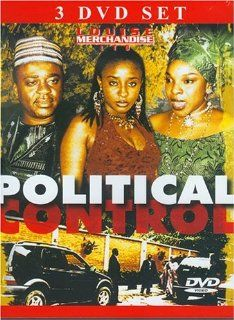Political Control: Liz Benson; Ini Edo; Sola Fosudo; Paul Obasele; Rich Oganiru; Emmanuel France; Evelyn Osugo; Elvis Chuks; Val Nwigwe;Ben Nwosu;Hakeem Rahman; Nora Robert; Jim Lawson, Andy Amenechi: Movies & TV