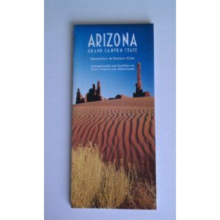 Arizona, Grand Canyon state, recreation & historic sites map  campgrounds & facilities on state, federal & tribal lands (SuDoc A 13.28AR 4 I/2) U.S. Dept of Agriculture Books