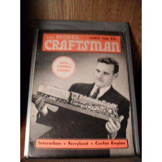 THE MODEL CRAFTSMAN MARCH 1940 MODEL CRAFTSMAN Books