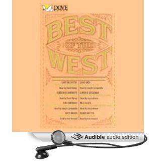 Best of the West: Classic Stories from the American Frontier (Audible Audio Edition): Gary McCarthy, Zane Grey, Gordon D. Shirreffs, David Birney, Arte Johnson, Joseph Campanella: Books