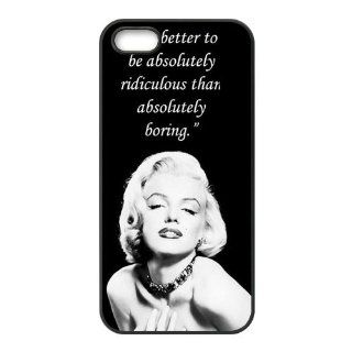 First Design Funny Marilyn Monroe Quote   Better to be Ridiculous than Boring RUBBER iphone 5 Durable Case: Cell Phones & Accessories