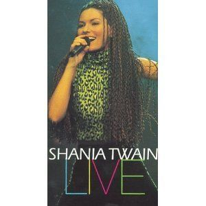 Shania Twain: Live [VHS]: Shania Twain, Marc Muller, Randy Waller, Brent Barcus, J.D. Blair, Andy Cichon, Roddy Chiong, Cory Churko, Hardy Hemphill, Allison Cornell, Cailey Ervin, Lawrence Jordan, Christine Mitsogiorgakis, George Travis, Jack Gulick, Lee R