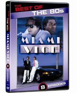 The Best of the 80s Miami Vice Don Johnson, Philip Michael Thomas, Edward James Olmos, Michael Mann Movies & TV