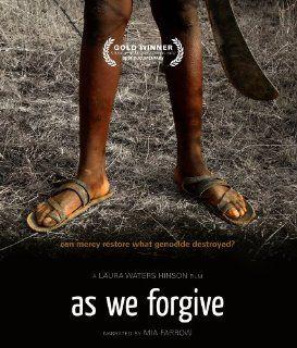 As We Forgive: Narration Mia Farrow, Laura Waters Hinson: Movies & TV