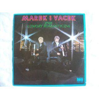 SXV 835 MAREK I VACEK Graja Utwory Romantyczne LP: Marek I Vacek: Music