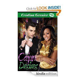 Cajun Desires (bwwm interracial romance black women white men) eBook: Cristina Grenier: Kindle Store