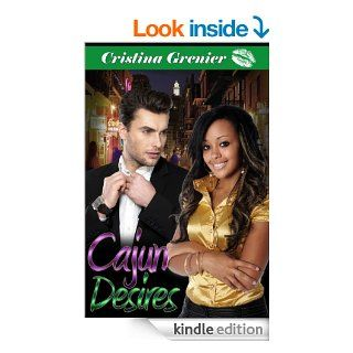 Cajun Desires (bwwm interracial romance black women white men) eBook: Cristina Grenier: Kindle Store