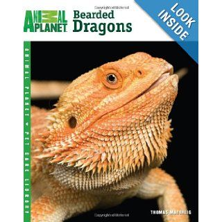 Bearded Dragons (Animal Planet Pet Care Library): Thomas Mazorlig: 9780793837137: Books