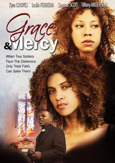 Grace and Mercy: Brandon Stacy, Ashley Fisher, Tiffany Anderson, Martin L. Carlton, Leslie Ferreira, Kyra Groves, Jennifer D. Johnson, Anya Ruoss, Spencer Scott, Derrick D. Pete, Albert C. Chevalier, Jean Claude La Marre, Ken Halsband, Richard T. Henry, Sh