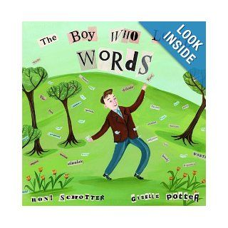 The Boy Who Loved Words: Roni Schotter, Giselle Potter: 9780375936012: Books