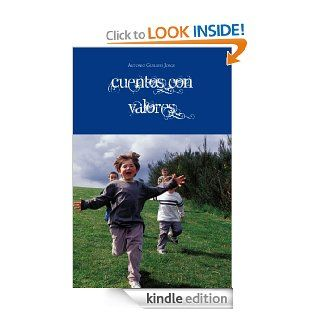 Cuentos con Valores (Spanish Edition)   Kindle edition by Antonio Guillem Jorge. Children Kindle eBooks @ .